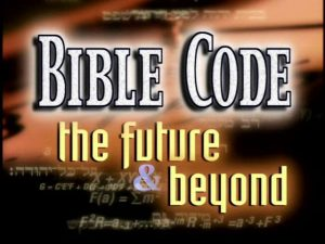 Bible Code the future and beyond