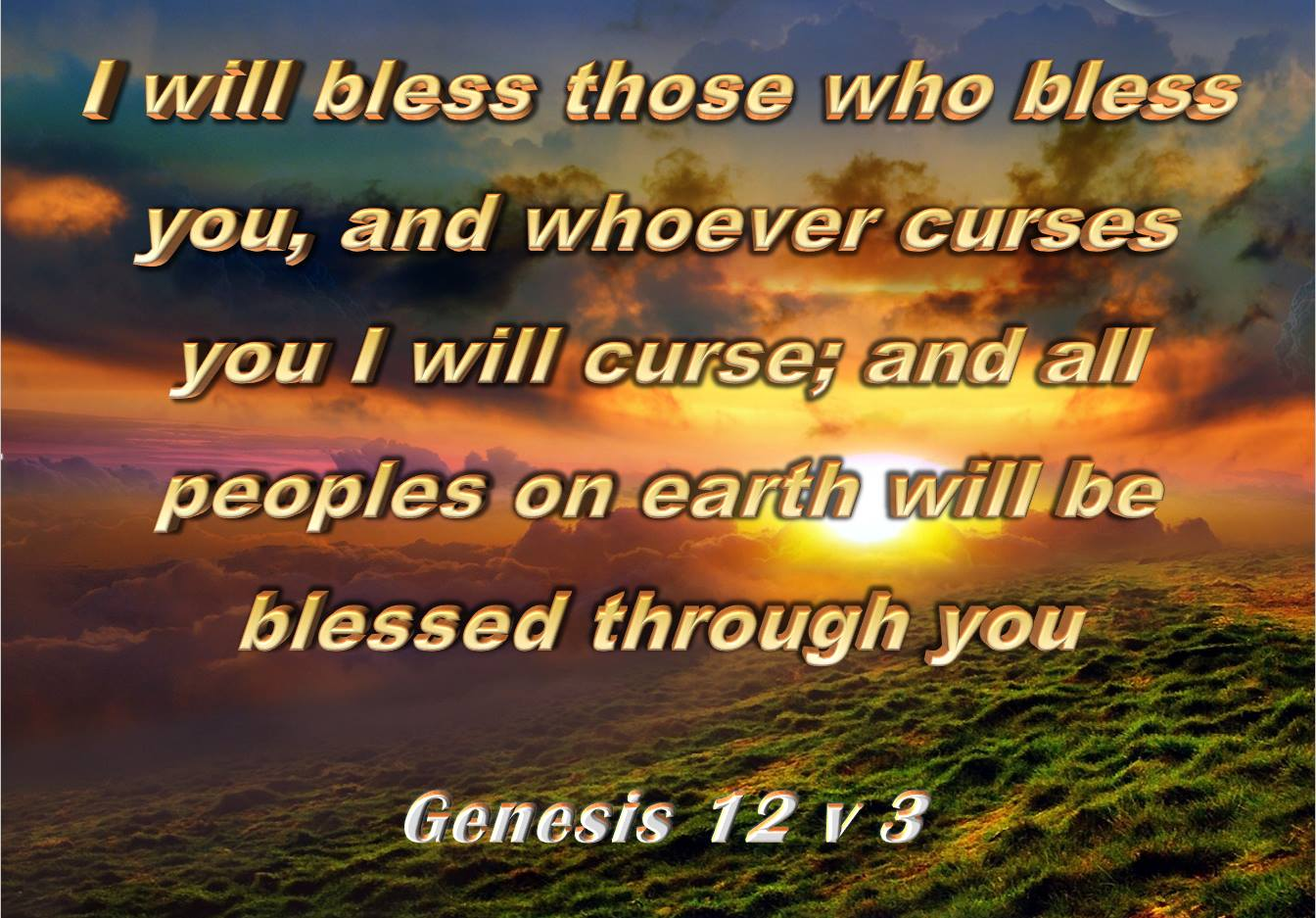 I will bless those who bless you